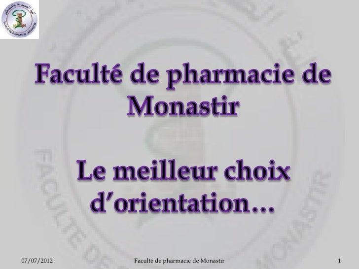 07/07/2012   Faculté de pharmacie de Monastir   1