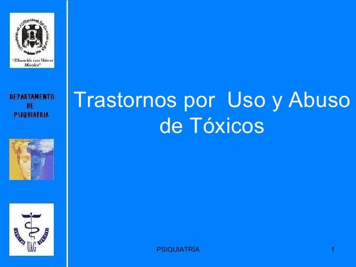Trastornos por  Uso y Abuso de Tóxicos