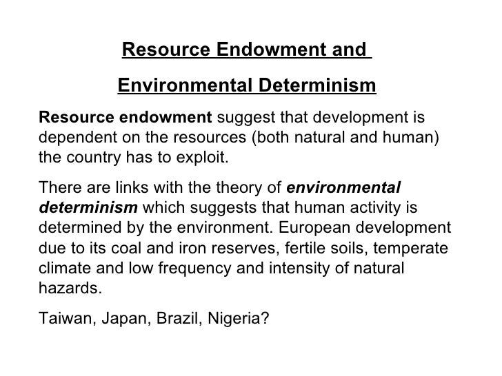 Environmental determinism examples