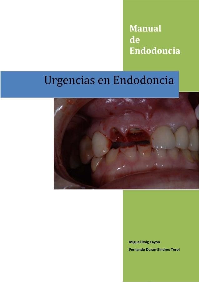 Manual               de               EndodonciaUrgenciasenEndodoncia               MiguelRoigCayón               ...