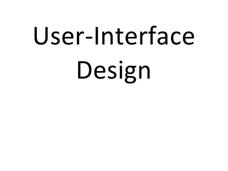 User-Interface Design