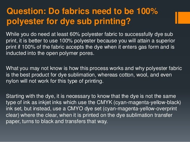 What Fabrics Are Used in the Dye Sublimation Printing