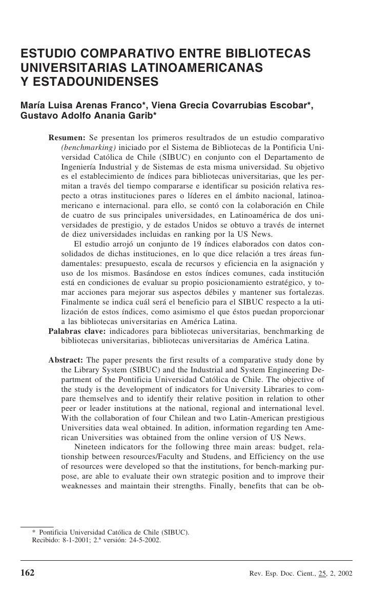 ESTUDIO COMPARATIVO ENTRE BIBLIOTECAS UNIVERSITARIAS LATINOAMERICANAS Y ESTADOUNIDENSES María Luisa Arenas Franco*, Viena ...