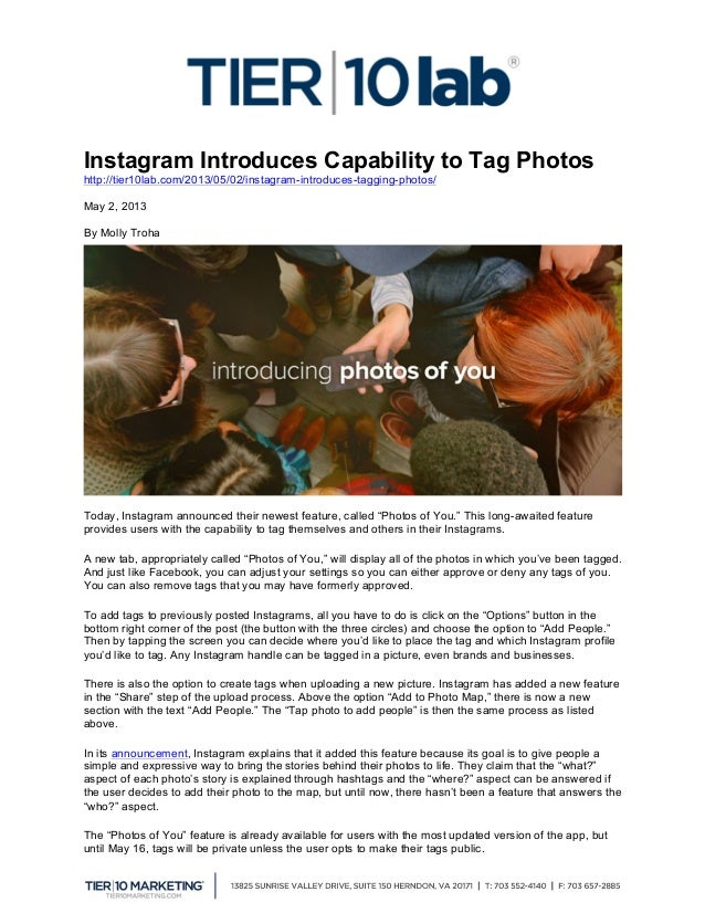 Instagram Introduces Capability to Tag Photos http://tier10lab.com/2013/05/02/instagram-introduces-tagging-photos/ May 2...