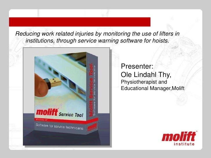 Reducing work related injuries by monitoring the use of lifters in   institutions, through service warning software for ho...