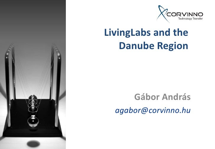 András GÁBOR - Living labs and the Danube Region