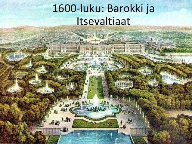 1600-luku: Barokki ja Itsevaltiaat