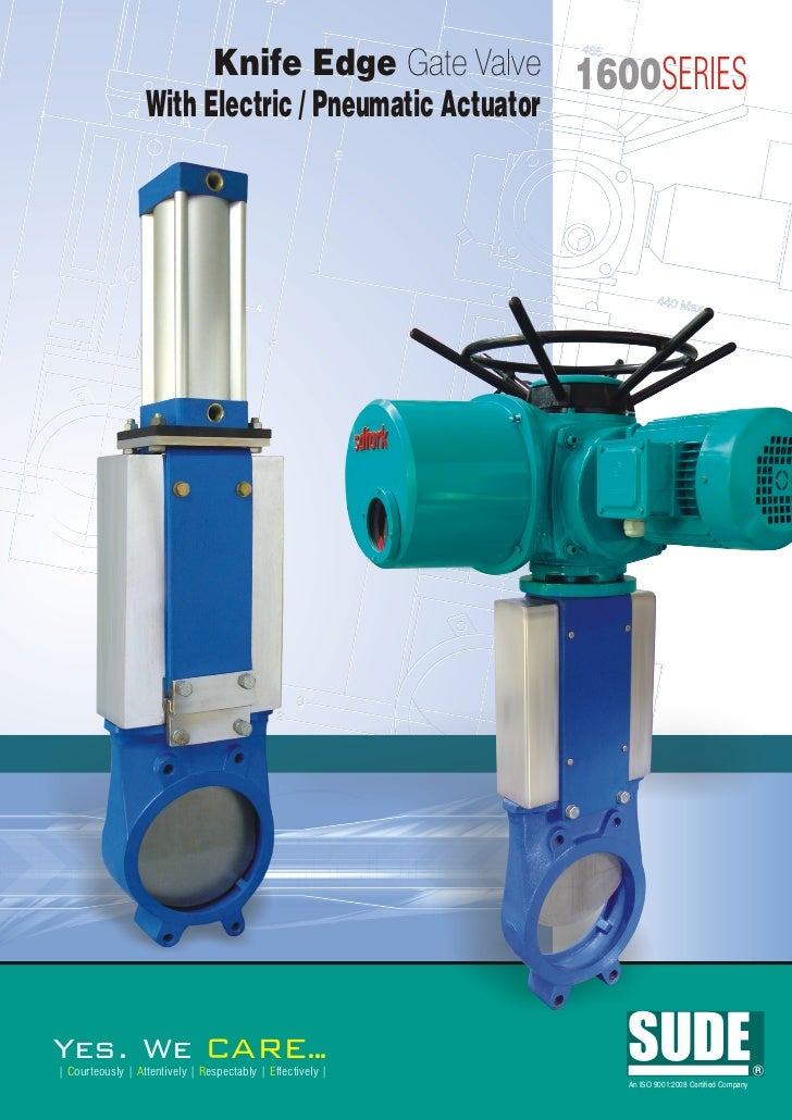 1600 Knife Edge Gate Valve With Elect Amp Pneu Actuator