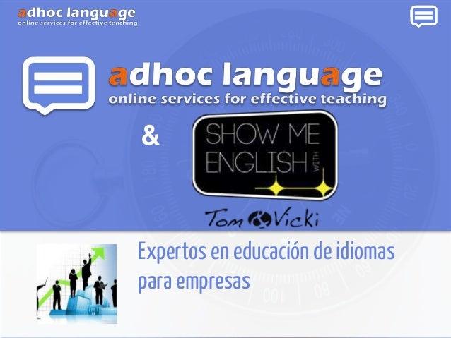 Expertos en educación de idiomas para empresas &