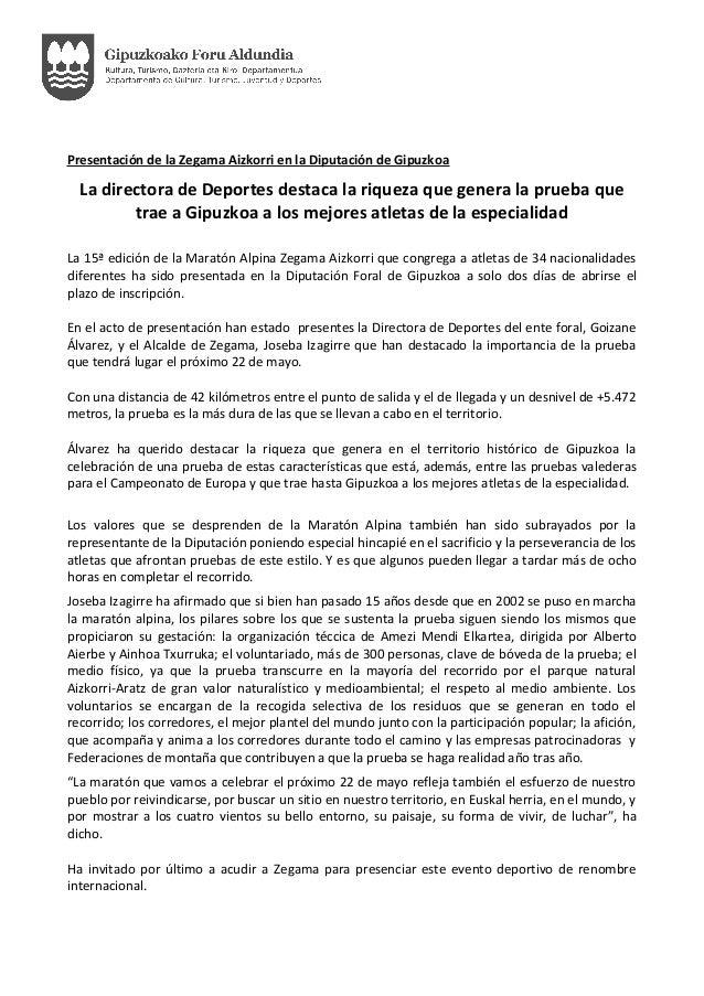 Presentación de la Zegama Aizkorri en la Diputación de Gipuzkoa La directora de Deportes destaca la riqueza que genera la ...