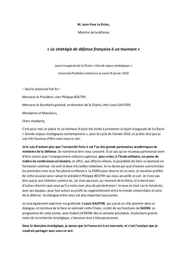 M. Jean-Yves Le Drian, Ministre de la défense « La stratégie de défense française à un tournant » Leçon inaugurale de la C...
