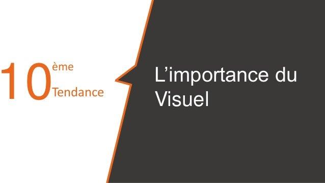 10 L'importance du Visuel ème Tendance