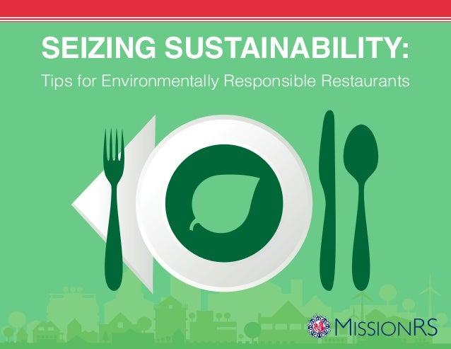 SEIZING SUSTAINABILITY: Tips for Environmentally Responsible Restaurants