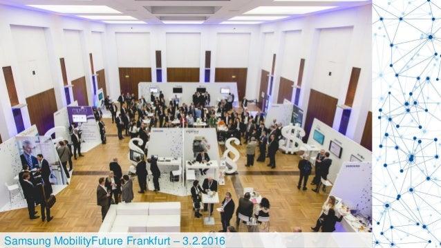 Samsung MobilityFuture Frankfurt – 3.2.2016