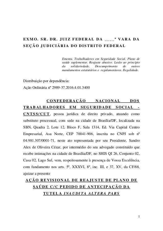 1 EXMO. SR. DR. JUIZ FEDERAL DA __ __ª VARA DA SEÇÃO JUDICIÁRIA DO DISTRITO FEDERAL Ementa. Trabalhadores em Seguridade So...