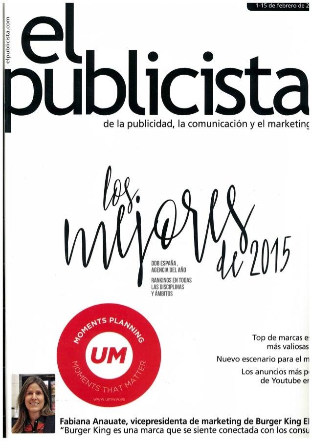 1-15 de febrero de 2      eLllblÍCÍSta  de Ia publicidad,  la comunicación y el marketing                 elpuÉiliciAsieau...