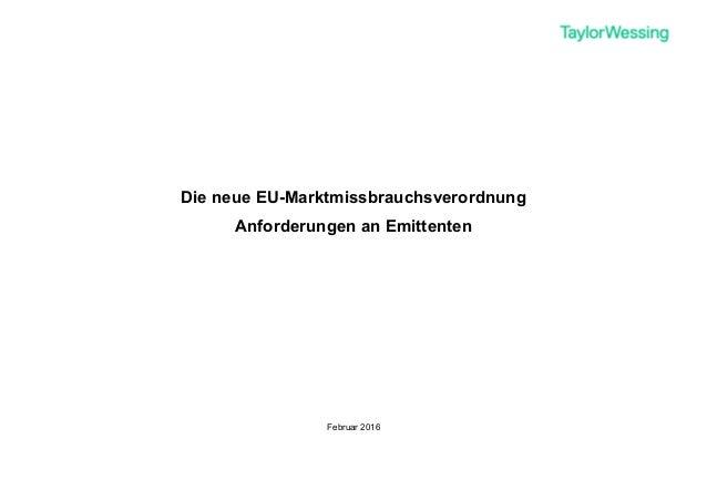 Die neue EU-Marktmissbrauchsverordnung Anforderungen an Emittenten Februar 2016