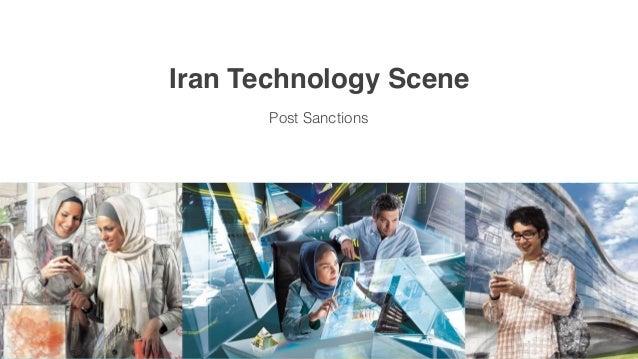 Iran Technology Scene Post Sanctions