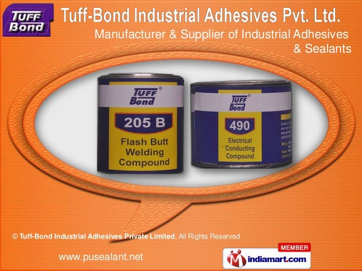 Manufacturer & Supplier of Industrial Adhesives                                                              & Sealants© T...