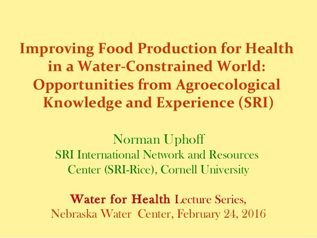 Improving Food Production for Health in a Water-Constrained World: Opportunities from Agroecological Knowledge and Experie...