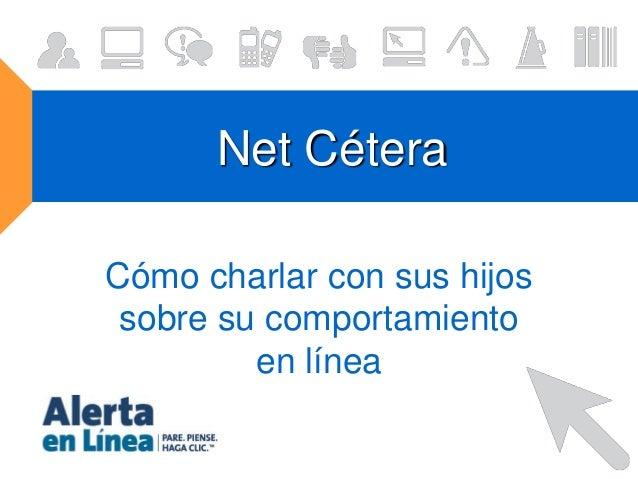 Net Cétera Cómo charlar con sus hijos sobre su comportamiento en línea