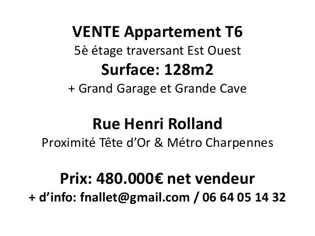 VENTE Appartement T6 5è étage traversant Est Ouest Surface: 128m2 + Grand Garage et Grande Cave Rue Henri Rolland Proximit...