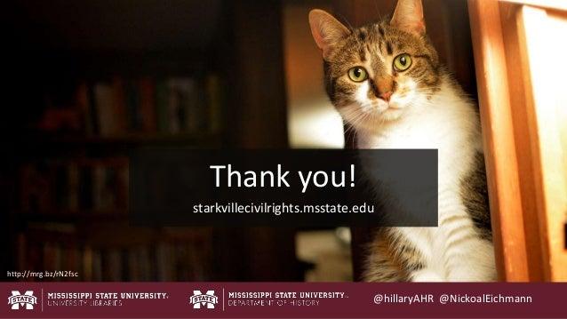@hillaryAHR @NickoalEichmann Thank you! starkvillecivilrights.msstate.edu http://mrg.bz/rN2fsc