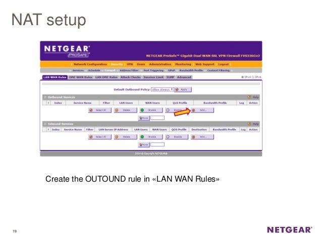 Webinar NETGEAR - Prosafe VPN Firewall - Configurazione di
