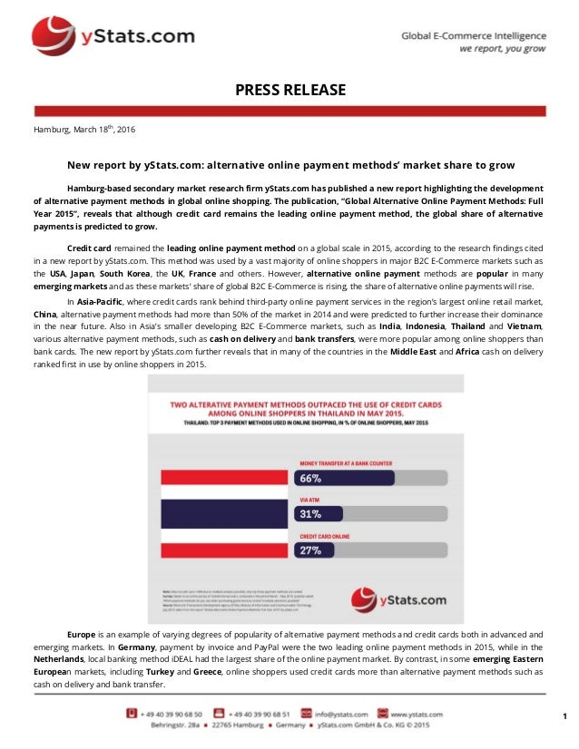 1 PRESS RELEASE Hamburg, March 18th , 2016 New report by yStats.com: alternative online payment methods' market share to g...