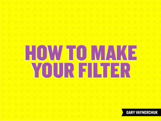 Create Your Filter