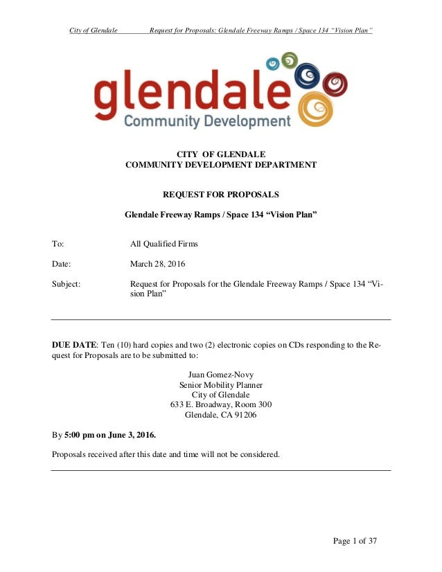 "City of Glendale Request for Proposals: Glendale Freeway Ramps / Space 134 ""Vision Plan"" Page 1 of 37 CITY OF GLENDALE COM..."