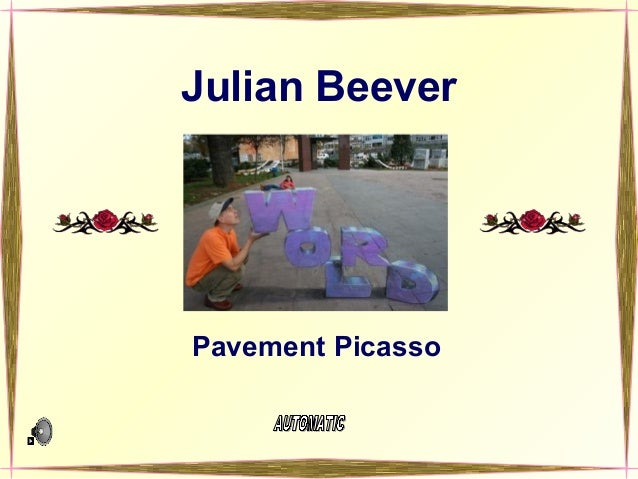 Julian Beever Pavement Picasso