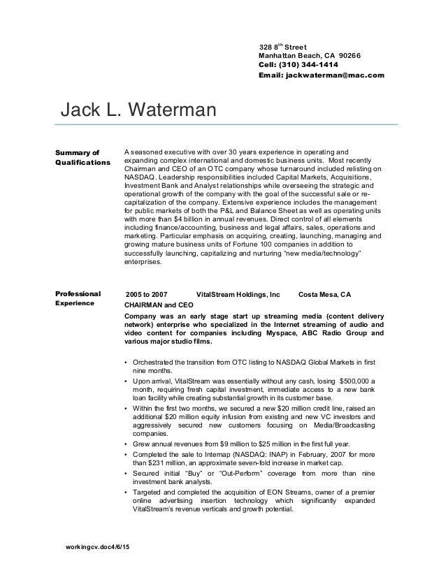 workingcv.doc4/6/15 328 8th Street Manhattan Beach, CA 90266 Cell: (310) 344-1414 Email: jackwaterman@mac.com Jack L. Wate...