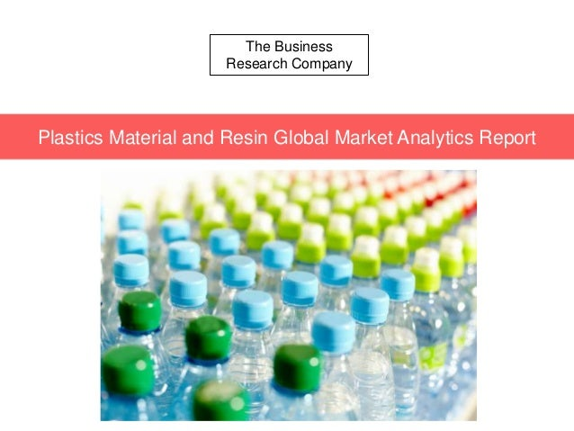 The Business Research Company Plastics Material and Resin Global Market Analytics Report