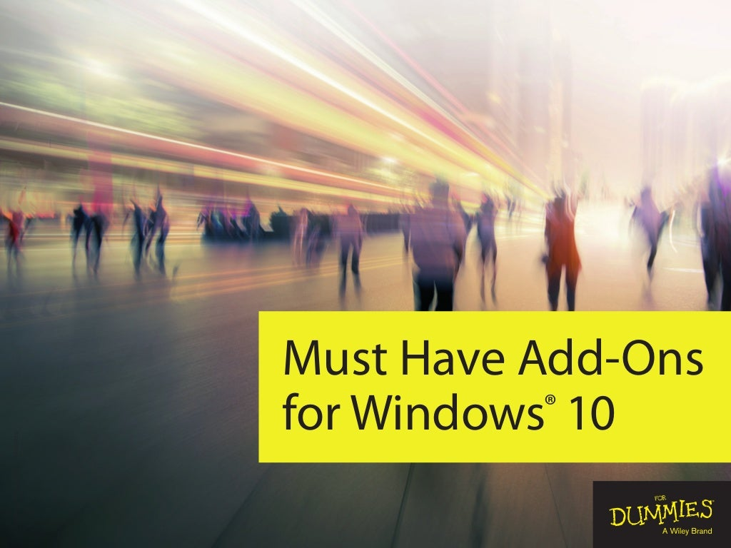 Must Have Apps for Windows 10