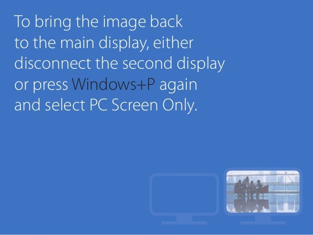 Projecting to a Second Display with Windows 10