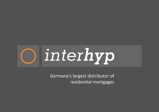 Germany'slargestdistributorof residen�almortgages