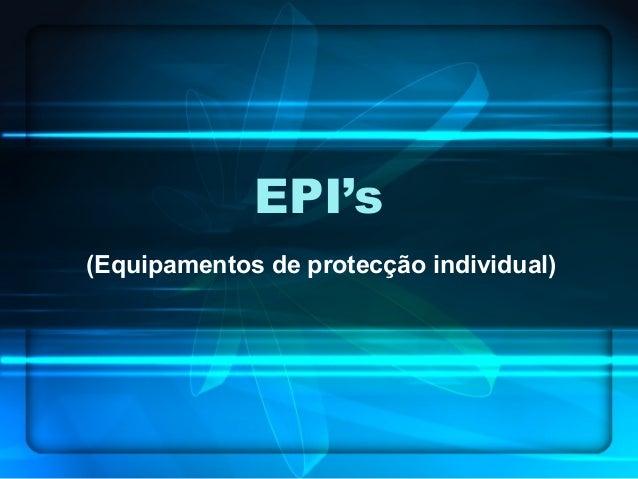EPI's (Equipamentos de protecção individual)