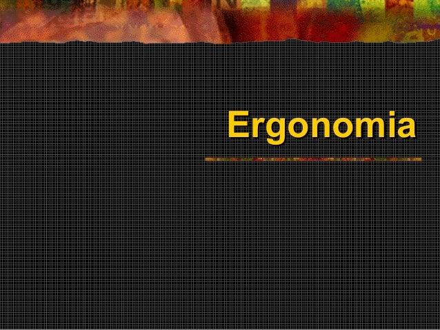 ErgonomiaErgonomia