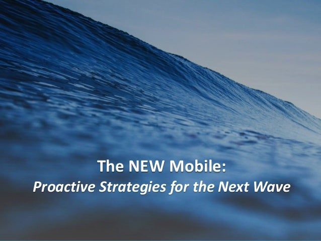 #SearchLove @goutaste The NEW Mobile: Proactive Strategies for the Next Wave