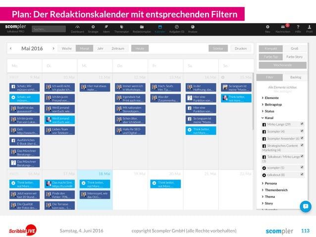 Plan: Der Redaktionskalender mit entsprechenden Filtern copyright Scompler GmbH (alle Rechte vorbehalten) 113Samstag, 4. J...