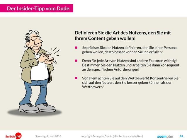 Der Insider-Tipp vom Dude: copyright Scompler GmbH (alle Rechte vorbehalten) 94Samstag, 4. Juni 2016 Definieren Sie die Ar...