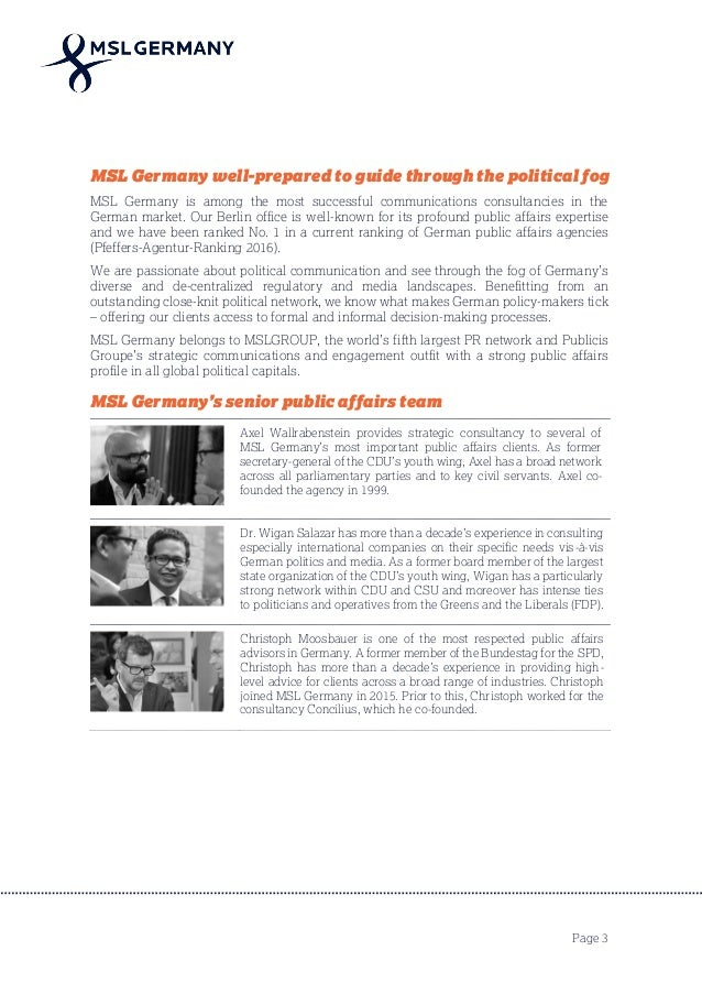 Page 3 MSL Germany well-prepared to guide through the political fog MSL Germany is among the most successful communication...