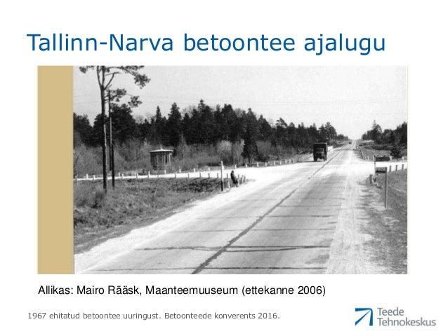 """Marek Truu """"Tallinn-Narva maantee 1967. aastal ehitatud betoontee lõigu uuringu tulemused"""" Slide 2"""