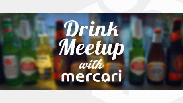 160628 drink meetup_with_mercari_#37 Slide 2