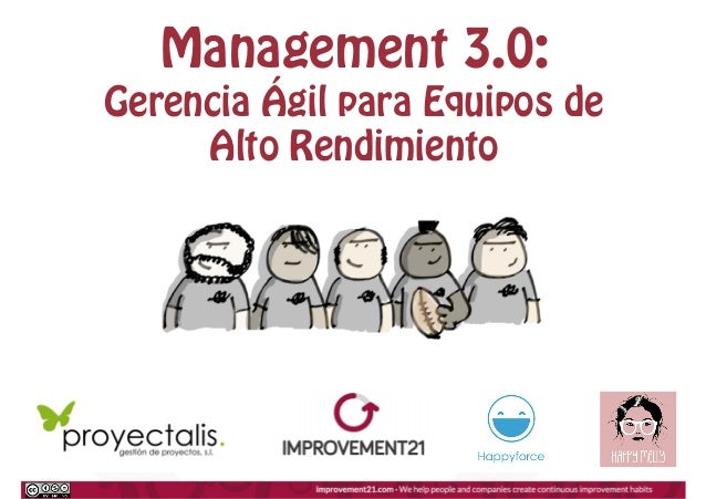 Management 3.0: Gerencia Ágil para Equipos de Alto Rendimiento