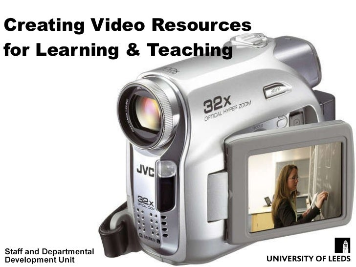 Creating Video Resources for Learning & Teaching