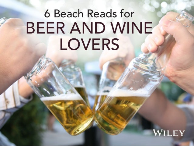 6 Beach Reads for BEER AND WINE LOVERS