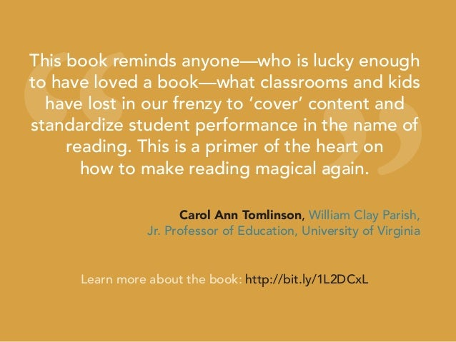 """"""" """" This book reminds anyone—who is lucky enough to have loved a book—what classrooms and kids have lost in our frenzy to ..."""