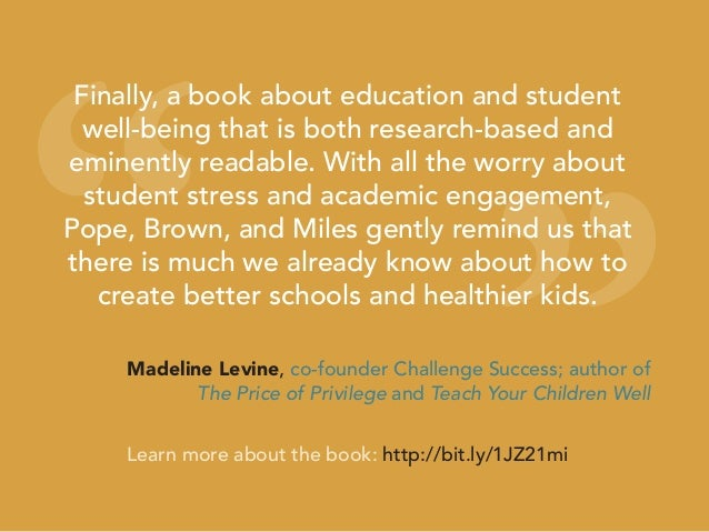 """"""" """" Finally, a book about education and student well-being that is both research-based and eminently readable. With all th..."""